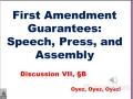 7B: First Amendment: Speech, Press, Assembly