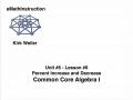 Common Core Algebra I.Unit 6.Lesson 6.Percent Increase and Decrease