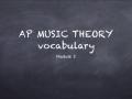 ACHS AP Music Theory Module 3 Vocabulary