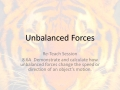 8.6A Unbalanced Forces - Digital Re-Teach