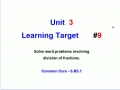 Unit 3 - Learning Target 9 - Solve Word Problems with Fractions