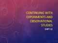 Chpt 12 Experiments and Observational Studies Video 2