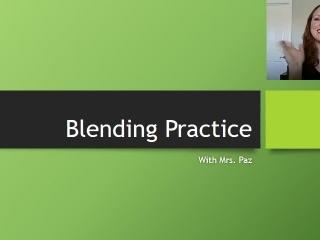 Blending Practice