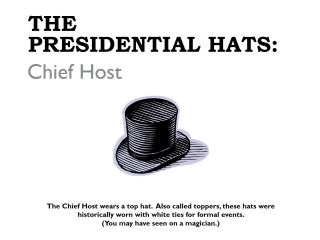 Presidential Hats - Chief Host