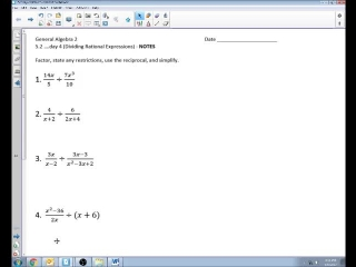 5.2 Day 4 Dividing Rational Expressions
