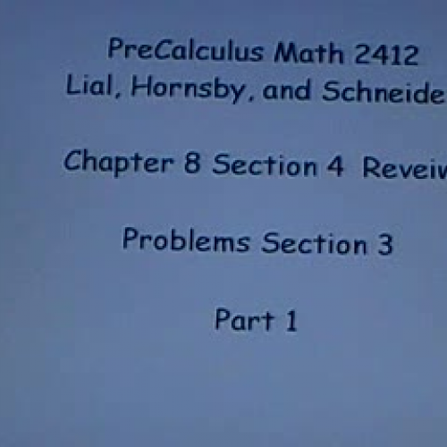 PreCalculus 8.4 Part 1a