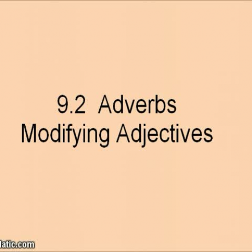 Lesson 92 Adverbs Modifying Adjectives