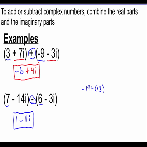 video 11 adding and subtracting complex numbers