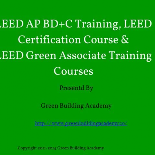 LEED Green Associate Training, LEED Certification Course and Strategy