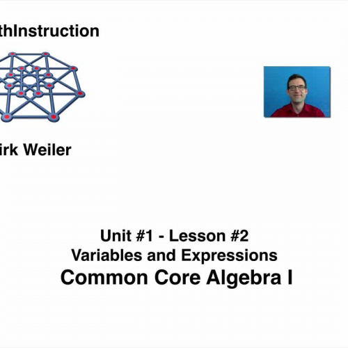 Common Core Algebra I Unit 1 Lesson 2 Variables and Expressions