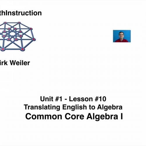 Common Core Algebra I Unit 1 Lesson 10 Translating English to Algebra By  eMathInstruction