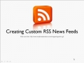 Creating Custom RSS News Feeds