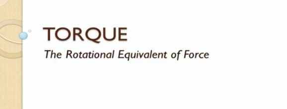 Ch 10-7 Torque Lecture - Part 1
