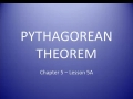 01-07 Chapter 5 - Lesson 5A - Examples 1 and 2 - Pythagorean Theorem