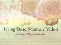 Living Dead {Memoir Video}