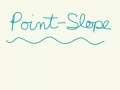 Point-Slope Tutorial