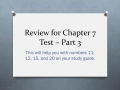 03-03 Review for Chapter 7 Test - Part 3