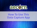 How to use this Aecern data capture app