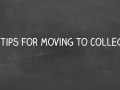 4 Tips for Moving to College