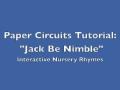 """Jack Be Nimble"" Paper Circuit - Interactive Nursery Rhymes Center"