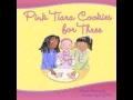Pink Tiara Cookies-Read by Author Maria Dismondy