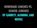 Homemade lunches vs school lunches