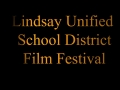 Lindsay Unified Film Festival - Introduction