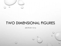 Two Dimensional Figures