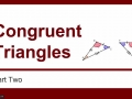05-18 Congruent Triangles - Part Two
