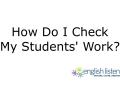 Check My Students' English Listening Work