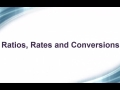 Ratios, Rates and Conversions