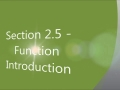 Section 2.5 - Function Introduction