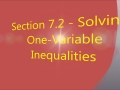 Section 7.2 - Solving One-Variable Inequalities