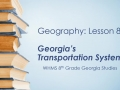 Geography Lesson 8: Georgia's Transportation Systems
