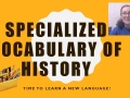 Specialized Vocabulary of History