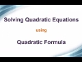 Solving  Quadratic Equation: Using Formula