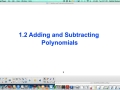 1.2 Add and Subtract Polynomials