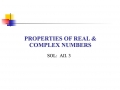 Properties of Real and Complex Numbers