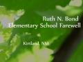 Ruth N. Bond Elementary School Farewell   Judy Nelson Elementary School Open House   Kirtland, NM