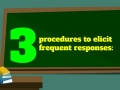 Three Procedures for Responses