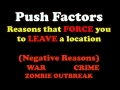 Push - Pull Migration Factors  and Zombies