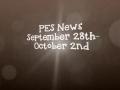 PES News Sept. 28th- Oct.2nd