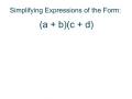 Multiplying Binomials Using the Distributive Property