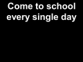 Come to School Every Single Day