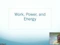 Work, Power, Energy