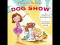 Book Trailer for How to Behave at a Dog Show