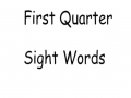 1st QTR sight words