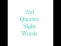 2nd QTR sight words