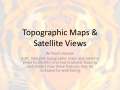 8.9C  Topo Map and Sat Views Digital Re-Teach