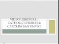 WHI.4.5 - Catholicism and Carolingian Kings